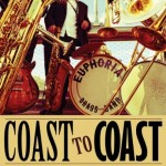 Euphoria Brass Band, Coast to Coast