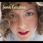 Sarah Quintana, The World Has Changed