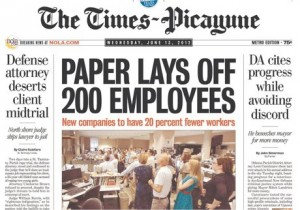 Times-Picayune Lays Off 200 Employees