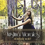 Kristina Morales, Wonderful World
