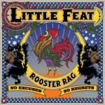 Little Feat, Rooster Rag (Rounder)