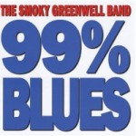 The Smoky Greenwell Band, 99% Blues (Greenwell Records)