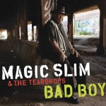 Magic Slim and the Teardrops Bad Boy Album Cover