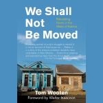Tom Wooten We Shall Not-Be Moved book cover
