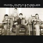 Huval, Dupuy, Fuselier, Cajun Band, album cover