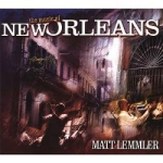 Matt Lemmler the Music of New Orleans