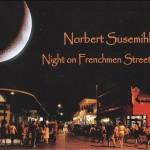Norbert Susemihl, Night on Frenchmen Street, album cover