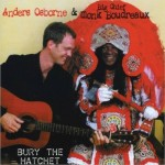 Anders Osborne and Big Chief Monk Boudreaux, Bury the Hatchet, album cover