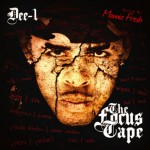 Dee-1, The Focus Tape, album cover