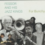 Fessor and His Jazz Kings, For Bunchy, album cover