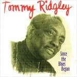 Tommy Ridgley, Since the Blues Began, album cover