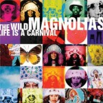The Wild Magnolias, Life is a Carnival, album cover