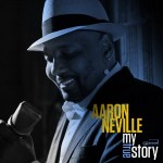Aaron Neville, My True Story, album cover