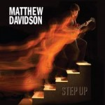 Matthew Davidson, Step Up, album cover
