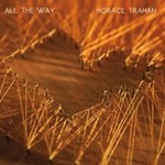 Horace Trahah, All the Way, album cover