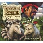 Banana Plant, Treasure Swamp: A Pop  Opera, album cover