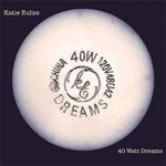 Katie Euliss, 40 Watt Dreams, album cover