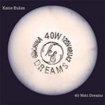 Katie Euliss, 40 Watt Dreams, album cover