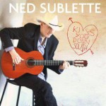 Ned Sublette, Kiss You Down South, album cover