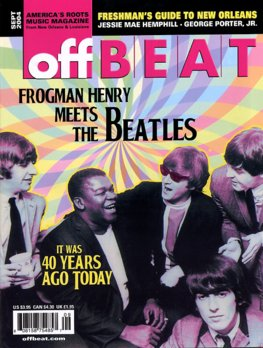 """Clarence """"Frogman"""" Henry, The Beatles, OffBeat Magazine, Sept 2004"""