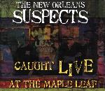 New Orleans Suspects, Caught Live at the Maple Leaf, album cover