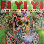Fi-Yi-Yi and the Mandingo Warriors, self-title, album cover