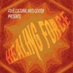 Ashe Cultural Arts Center Presents Healing Force, album cover