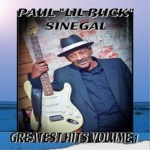 "Paul ""Lil Buck"" Sinegal, Greatest Hits Vol. 1, album cover"