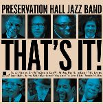 Preservation Hall Jazz Band, That's It, album cover