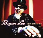 Bryan Lee, Play One for Me, album cover
