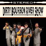 Dirty Bourbon River Show, Volume Four, album cover