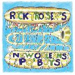 Rick Trolsen, Rick Trolsen's New Orleans Po'Boys, album cover