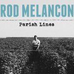 Rod Melancon, Parish Lines, album cover, OffBeat Magazine, March 2014
