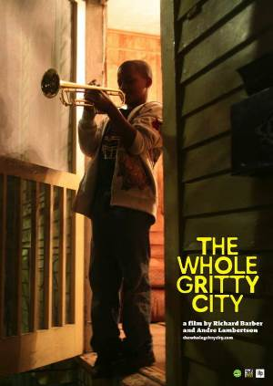 The Whole Gritty City, movie poster