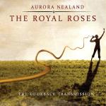 Aurora Nealand & Royal Roses, The Lookback Transmission, album cover, OffBeat Magazine, June 2014