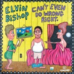 Elvin Bishop, Can't Even Do Wrong Right, album cover, OffBeat Magazine, October 2014