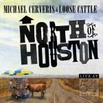 Michael Cerveris & Loose Cattle, North of Houston, album cover, OffBeat Magazine, October 2014
