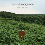 Luther Dickinson, Rock 'n' Roll Blues, album cover, OffBeat Magazine, November 2014