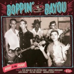 Various Artists - Boppin' by the Bayou:  Made in the Shade