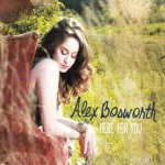 Alex Bosworth - Here for You