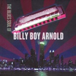 Billy Boy Arnold, The Blues Soul of, album cover, OffBeat Magazine, November 2014