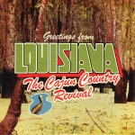 The Cajun Country Revival - Greetings from Louisiana!
