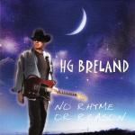 H.G. Breland - No Rhyme or Reason
