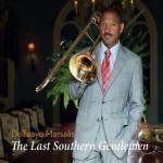 Delfeayo Marsalis, The Last Southern Gentlemen, album cover, OffBeat Magazine, December 2014