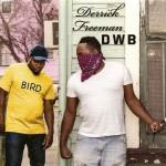 Derrick Freeman - DWB