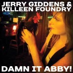 Jerry Giddens and Killeen Foundry, Damn It Abby!, Album Cover, OffBeat Magazine, July 2015