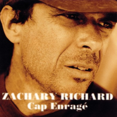 Zachary Richard, Cap Enragé, album cover