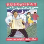 Buckwheat Zydeco - On a Night Like This