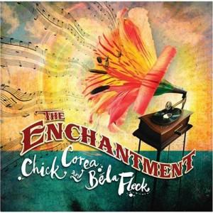 Chick_Corea,_Bela_Fleck_CD_-_The_Enchantment