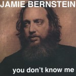 Jamie Bernstein - You Don't Know Me
